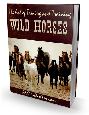 Product picture New The Art of Taming and Training Wild Horses (PLR) (HOT)